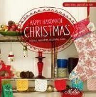 Happy handmade christmas: inspireren, bewonderen, verzamelen, maken