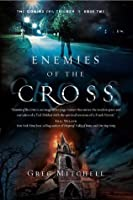 Enemies of the Cross (The Coming Evil)