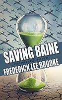 Saving Raine (The Drone Wars, #1)