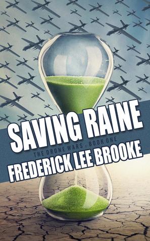 Saving Raine (The Drone Wars: Book 1)