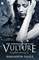 Vulture (The Ferryman & The Flame Book 3)