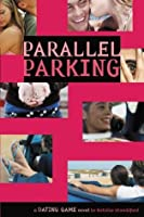 The Dating Game #6: Parallel Parking