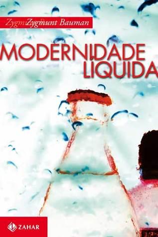 Modernidade Líquida by Zygmunt Bauman