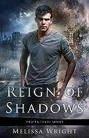 Reign of Shadows (Descendants #3)