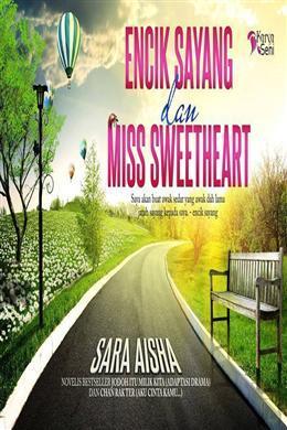 Encik Sayang Dan Miss Sweetheart