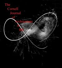 The Cornell Journal of Architecture 8: RE