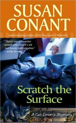 Scratch The Surface A Cat Lover S Mystery 1 By Susan Conant