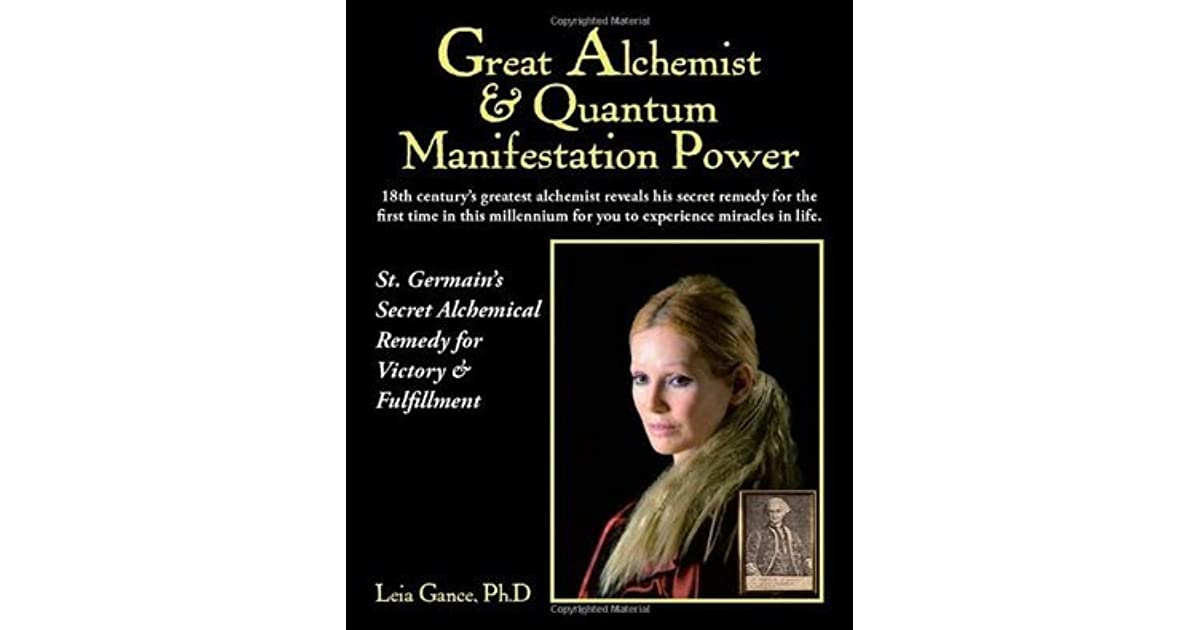Great Alchemist & Quantum Manifestation Power: St  Germain's