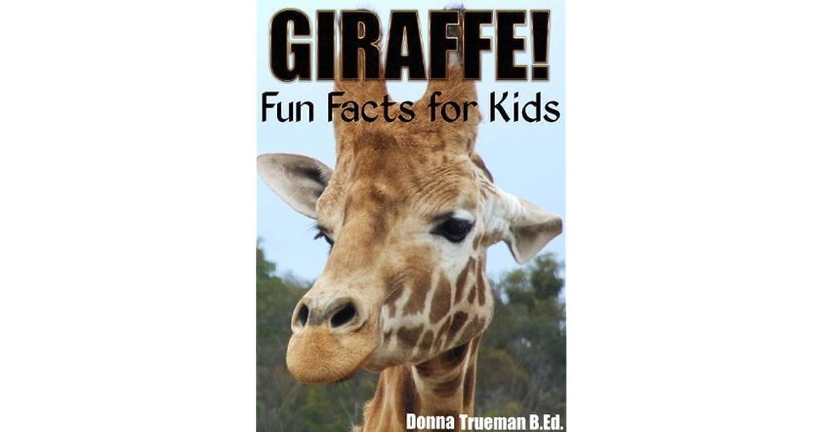 Giraffe! Fun Facts for Kids - A Giraffe Fact Book with 35 ...