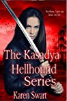 The Kasadya Hellhound Series