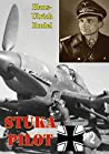 Stuka Pilot [Illustrated Edition]