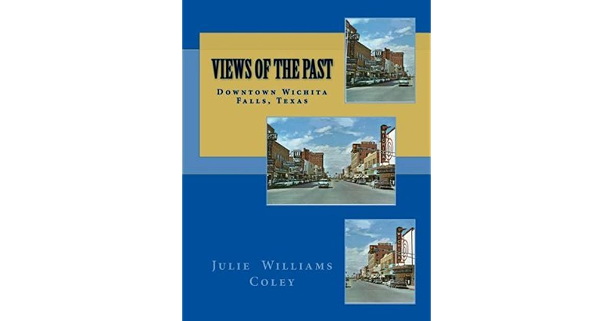 Views of the Past - Downtown Wichita Falls, Texas by Julie Coley
