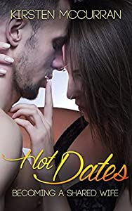 Hot Dates: Becoming a Shared Wife