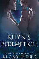 Rhyn's Redemption (Book III, Rhyn Trilogy)