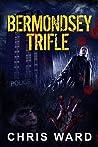Bermondsey Trifle (Bermondsey Trilogy #1)