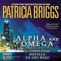 Alpha and Omega (Alpha & Omega, #0.5)
