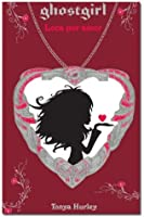 Ghostgirl: Loca por amor (Ghostgirl #3)