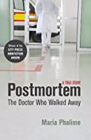 Postmortem: The Doctor Who Walked Away