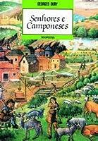 Senhores e camponeses: Homens e estruturas da Idade Média
