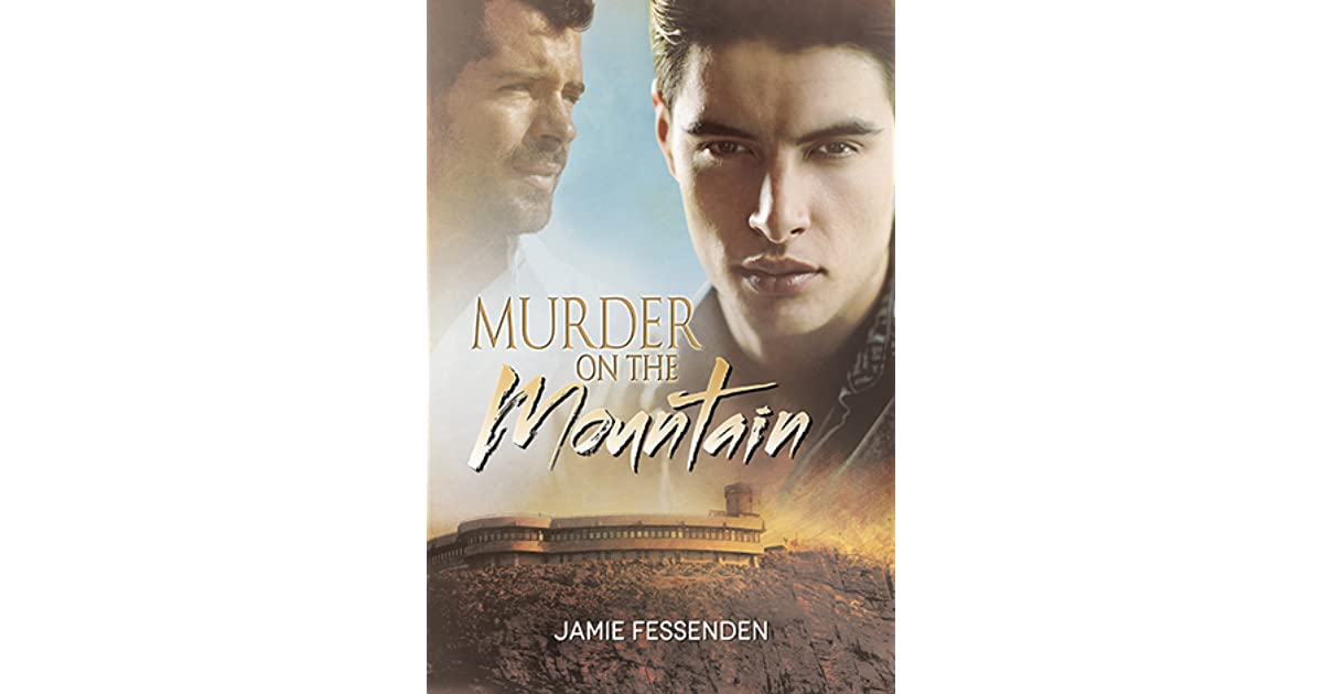 Murder on the mountain by jamie fessenden fandeluxe Images