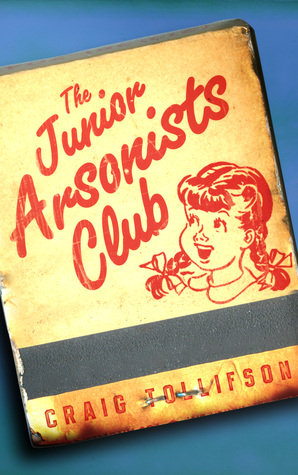 The Junior Arsonists Club
