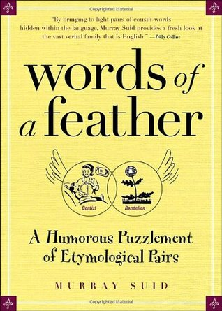 Words of a Feather: A Humorous Puzzlement of Etymological Pairs