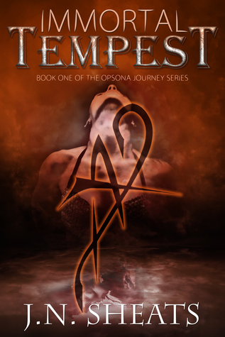 Immortal Tempest (Opsona Journey, #1)