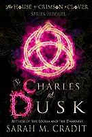 St. Charles at Dusk (House of Crimson & Clover C&C Lagniappe)