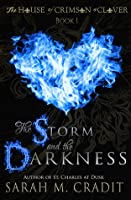 The Storm and the Darkness (House of Crimson and Clover Series Prequel)