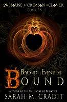Bound (House of Crimson &; Clover Volume 2)