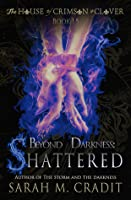 Shattered (House of Crimson & Clover Prequel)