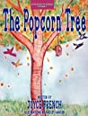 The Popcorn Tree by Joyce French