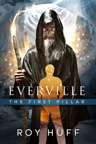 The First Pillar (Everville, #1)