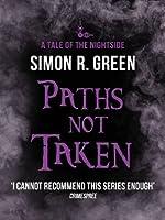 Paths Not Taken (Nightside, #5)