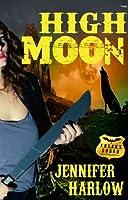 High Moon (F.R.E.A.K.S. Squad Investigation, #4)