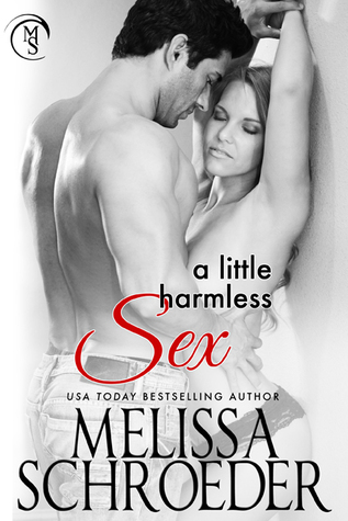 A Little Harmless Sex by Melissa Schroeder