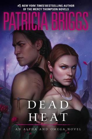 Dead Heat (Alpha & Omega #4, Mercy Thompson World - Complete #11)