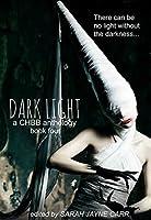 Dark Light Book Four (Dark Light Series 4)