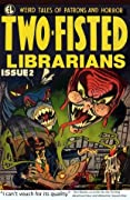 Two-Fisted Librarians Issue 2