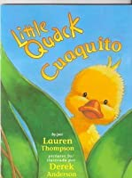 Little Quack Cuaquito