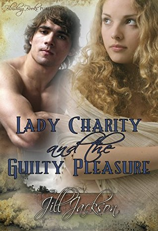 Lady Charity and the Guilty Pleasure