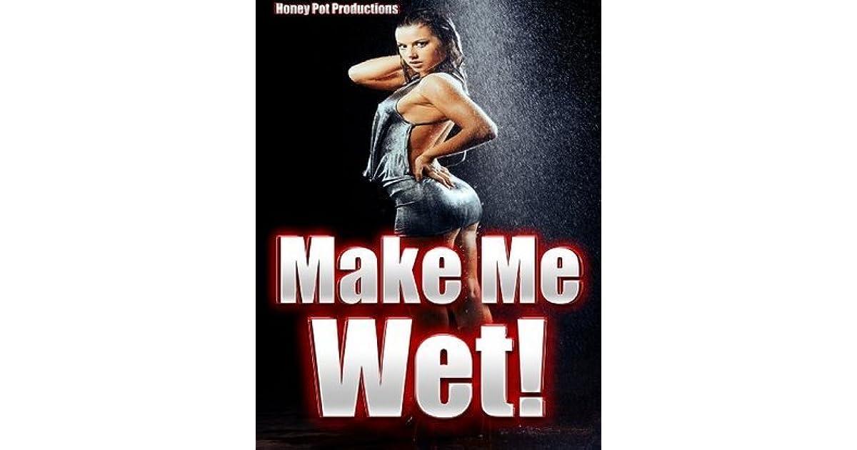 Make Me Wet Five Hardcore Erotic Stories To Make You -2355