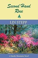 Second Hand Rose (A Smoky Mountain Novel Book 5)