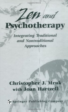 Zen and Psychotherapy: Integrating Traditional and Nontraditional Approaches