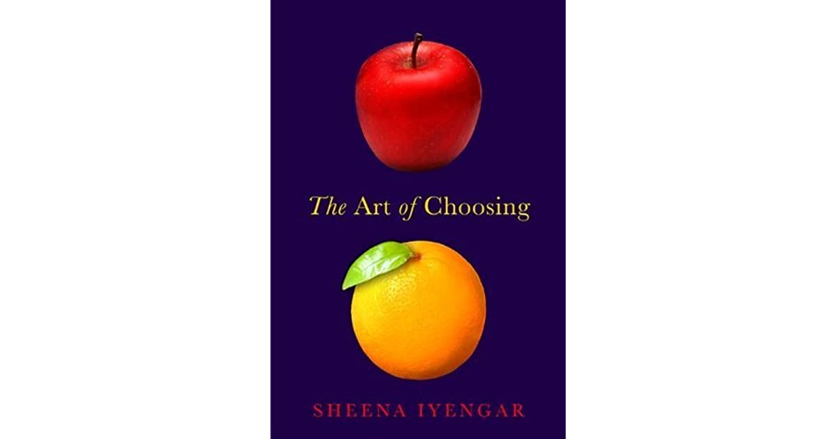 The Art Of Choosing Sheena Iyengar Pdf Download