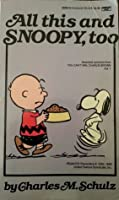 All This & Snoopy, Too: Selected Cartoons from You Can't Win, Charlie Brown 1