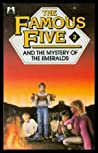 The Famous Five And The Mystery Of The Emeralds (The Famous Five: Claude Voilier Sequels, #2)