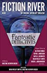 Fantastic Detectives (Fiction River, #9)