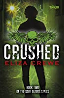 Crushed (Soul Eaters, #2)