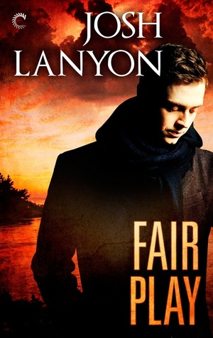 Fair Play by Josh Lanyon
